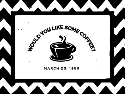 Would you like some coffee? flat typography art davidlynch twinpeaks vector illustration design