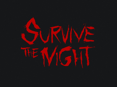 Survive The Night movie dry brush grungy hand lettering horror logotype logo