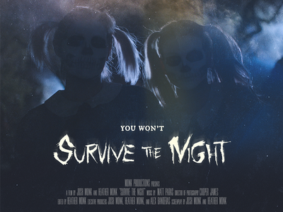 Survive The Night Poster spooky grunge handmade type horror horror movie movie poster poster