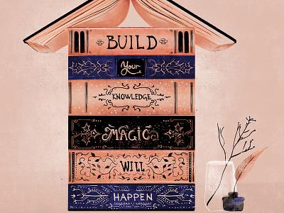 Build yourself magic knowledge ink books rose illustration design