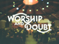 Worship And Doubt