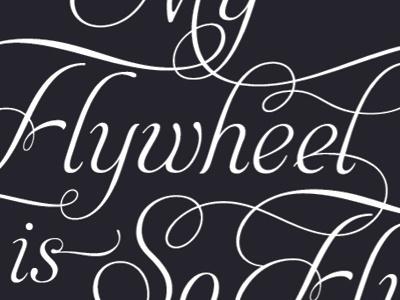 flywheel typography letterpress fancy script