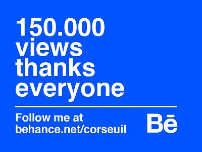150.000 views! Thanks Everyone. portfolio profile brand branding design logo behance views
