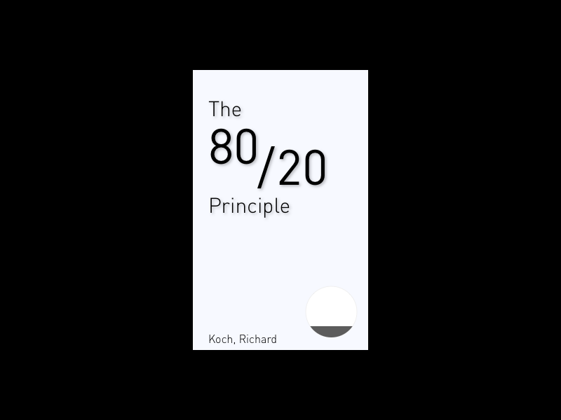 80 20 principle   book cover  dribbble