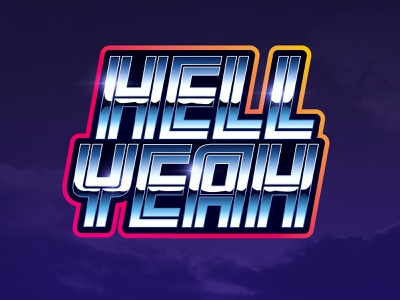 Hell Yeah! signalnoise sticker chrome vector outrun vaporwave synthwave retrowave 1980s retro illustration design art