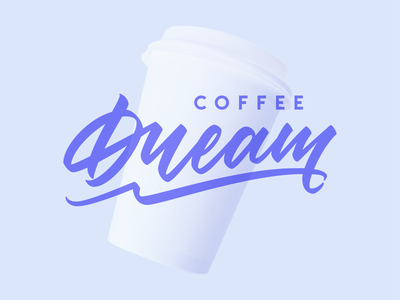 Dream Coffee Logo Lettering logodesign brand violet handlettering purple branding cup coffee lettering clean flat graphic design simple logotype minimal 2d logo