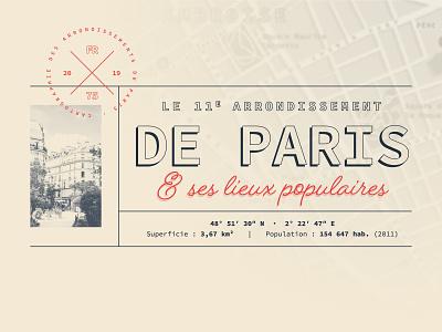 Paris - 11th arrondissement | Map design [1] paris map design map cartography minimal typography branding design illustration