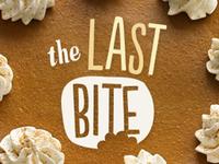 Last Bite