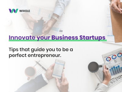 How to Begin a Startup Business? - Wixgle