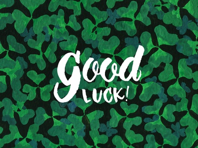 Good Luck! Clovers Card gouache illustration card stationery luck shamrock clovers
