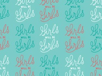 Girls Will Be Girls Desktop Wallpaper