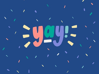 Yay Lettering celebrate confetti il sentiment expression yay hand lettering type procreate ipad illustration lettering