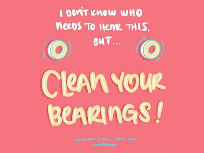 Clean Your Bearings