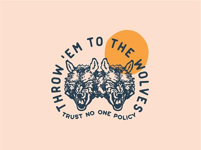 Throw 'em to the Wolves apparel merch wolves illustration branding vector logo caribou creative laura prpich