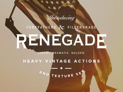 Renegade - Heavy Vintage Photoshop Actions