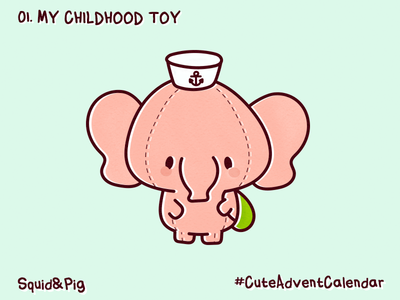 01. My Childhood Toy #CuteAdventCalendar
