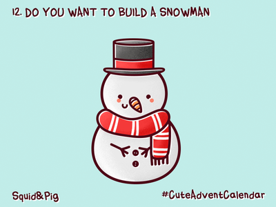 12. Do you want to build a snowman? #CuteAdventCalendar