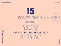 MyFonts 2018 Font Purchasing Habits Survey Typography