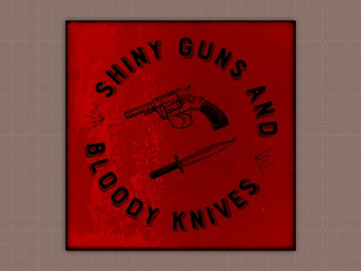 Shiny Guns and Bloody Knives cover