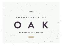 The Importance of Oak