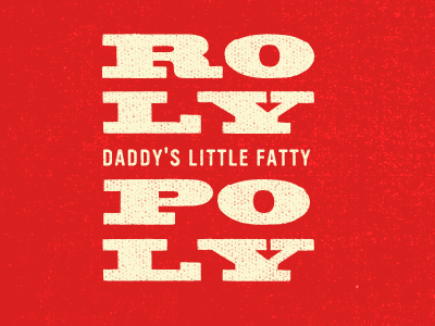 Rolypoly fat boy red beige type typography vinyl