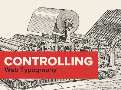 Controlling Web Typography red proxima nova typography