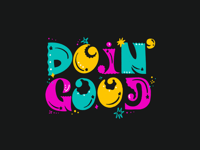 Doin' Good illustration colorful doin good groovy procreate design creative lettering graphic design