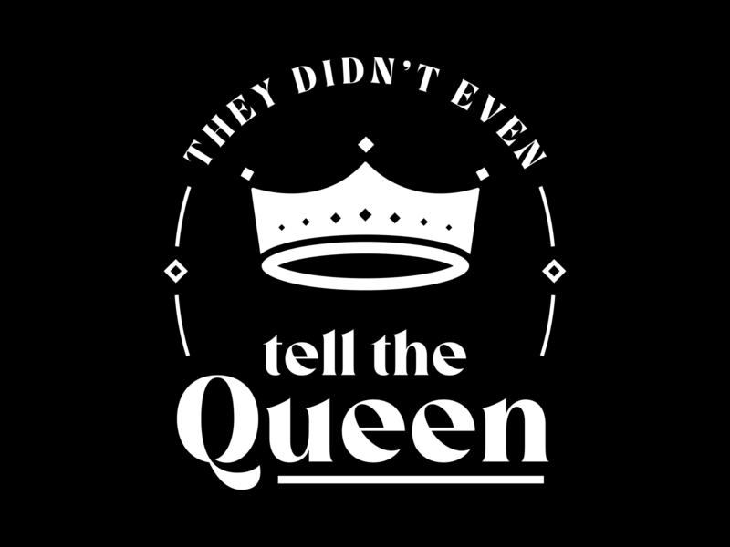 """They didn't even tell the queen"" meghan harry royal family kids queen typography tshirt crown"