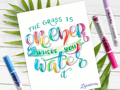 The grass is greener where you water it. 💙💙💙