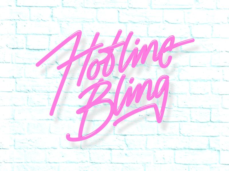 Hotline Bling vector neon typography type lettering bling hotline