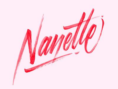 Nanette calligraphy script brush lettering nanette