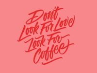Don't look for love