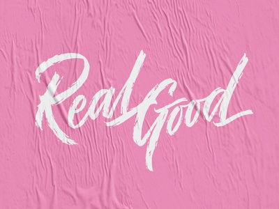Real Good typography type hand lettering illustration lettering