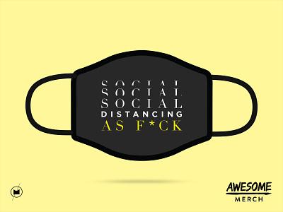 Social Distancing AF - Design For Good Face Mask Challenge first responders medical mask graphic design design covid19 typogaphy