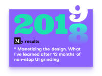 Monetizing the design in 2018. My results of the year