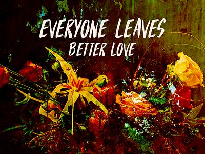 Better Love unsplash hsvisualremix