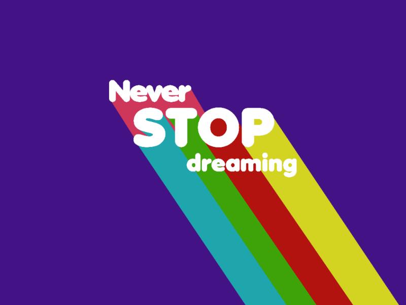 Motivational Poster colorful color words motivation design neverstopdreaming adobeillustrator adobe poster illustrator ai