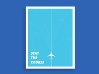 Stay the Course airplane motivational poster