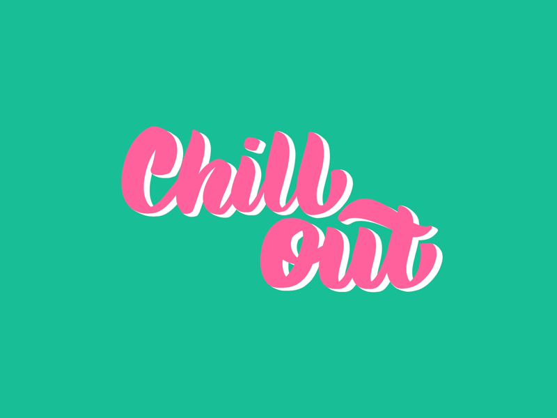 Chill Out typography ipad pro procreate illustration bright flat design chill out lettering visual design graphic design hand lettering