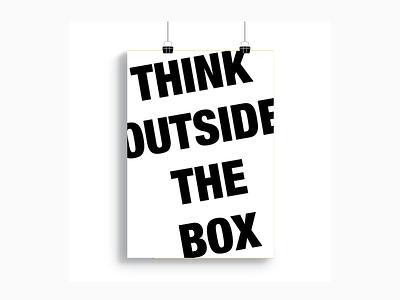 Think outside the box design art black think print affiche
