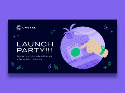 Casted Launch Party!!! leaf party social media ad advertisement hand podcast plant button console product saas launch cat ui logo design branding character design illustration