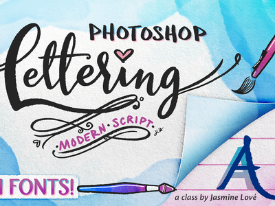 Learn Photoshop Lettering with Fonts! skillshare fonts hand lettering calligraphy modern script drawing digital painting photoshop lettering digital art digital lettering illustration lettering photoshop