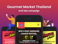 Gourmet Market Thailand - Aroii dee campaign