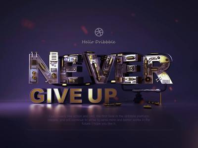 hello deibbble-never give up