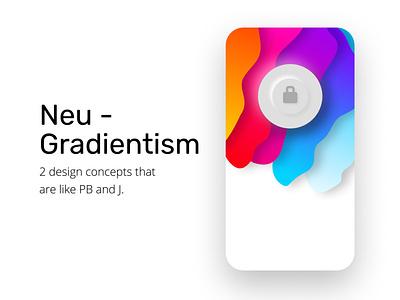 Neu-Gradientism modern contrasting braydentw bright white rainbow colorful color mobile gradient neumorphism