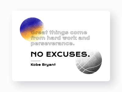 No Excuses | Kobe Bryant typogaphy text colorful design modern quotes yellow purple lakers kobe quote