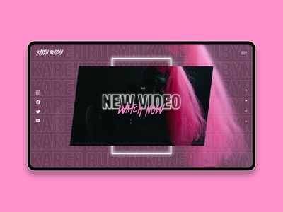 Karen Rubyn Website - New Video Page neon lights neon pink hip hop pop band musician music uxui ui design ux design website design web design ux ui graphic design creative direction art direction design