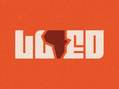 Loved africa typography type branding logotype