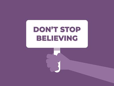 Don't Stop Believing designer shadow purple motivational signage design signage sign typography illustration design sketch design vector illustrator illustration