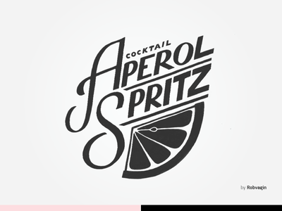 """Aperol Spritz"" — Cocktail lettering odessa bar spritz aperol cocktail"